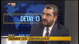 Türkiye'nin Yeni Anayasa ve Başkanlık Sistemine Neden İhtiyacı Var? - Detay 13 - TRT Avaz
