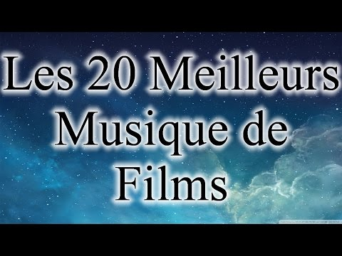 Liste des 20 meilleurs musique de Films