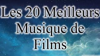 Liste des 20 meilleures musiques de Films