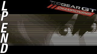 Let's Play Top Gear GT Championship - Outro