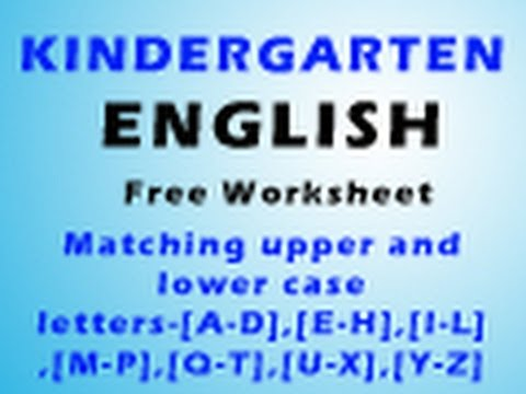 Kindergarten English Matching upper and lower case letters ...