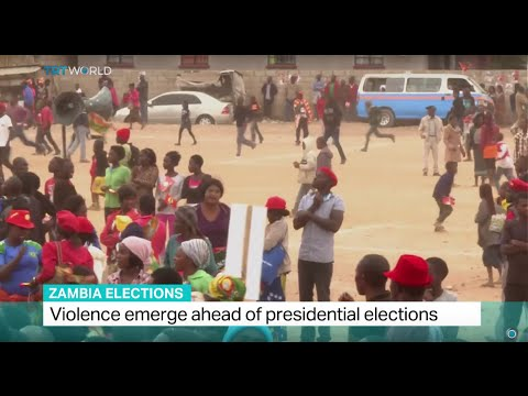 Zambia Elections: Violence emerge ahead of presidential elections, Dan Ashby reports