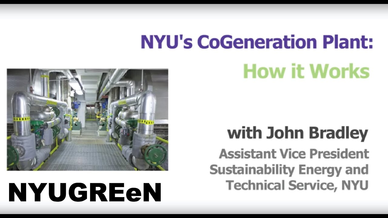 NYU s Cogeneration Plant How It Works