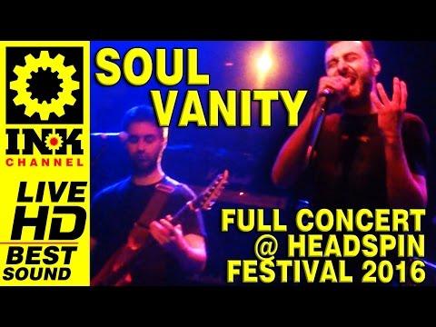 SOUL VANITY - Full Concert @ HeadSpin Fest 2016