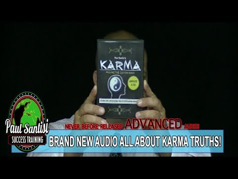 BRAND NEW COMPELLING AUDIO ON KARMA TRUTHS ADVANCED KNOWLEDGE Paul Santisi
