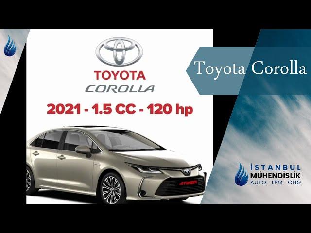 Yeni Toyota Corolla 1.5 CC  120 Hp Atiker İstanbul Otogaz  Mühendislik Dönüşüm Hatay