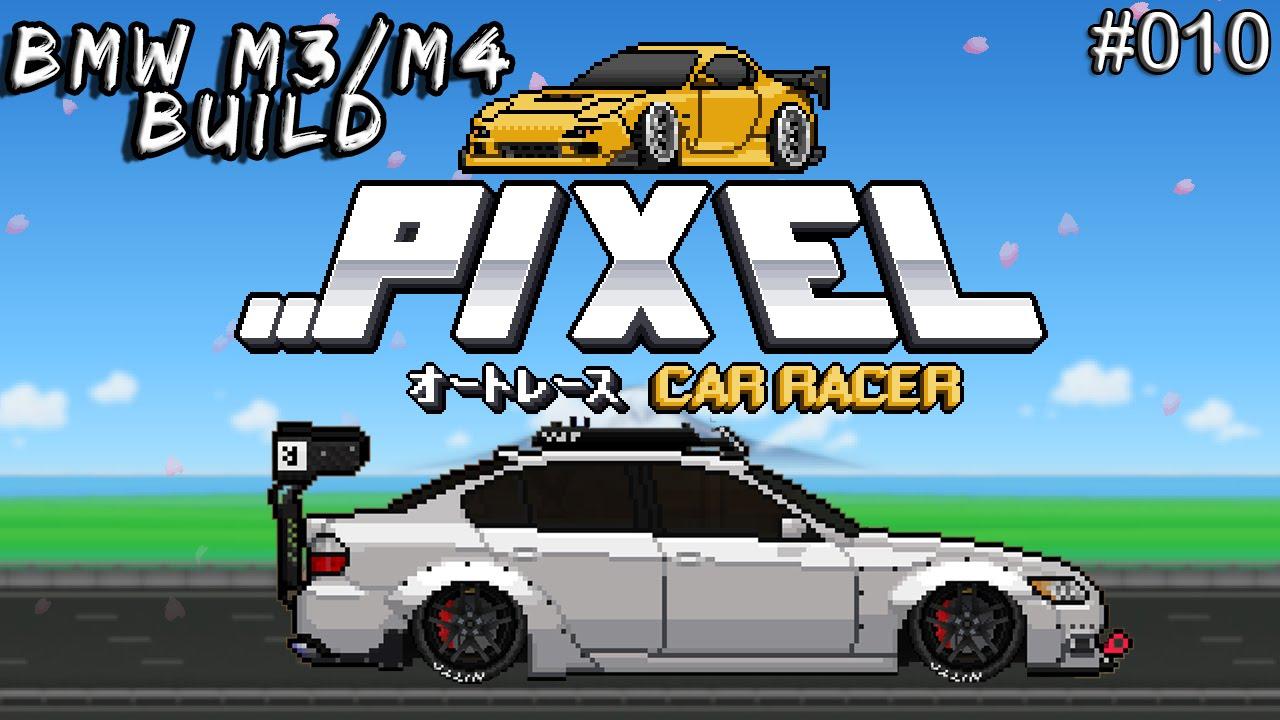 Pixel Car Racer Bmw M3 M4 Build Tuning Upgrades 10 Youtube
