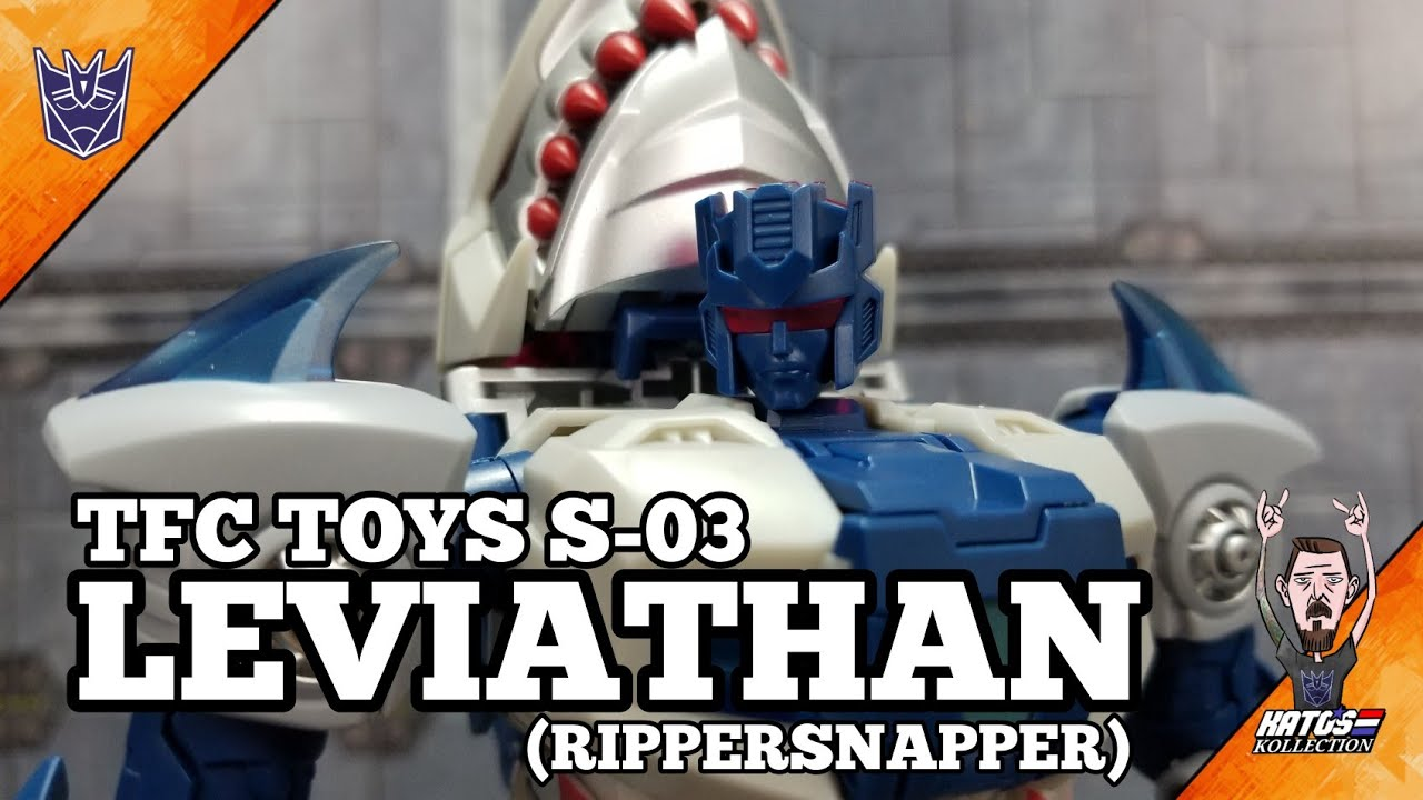 TFC Toys S-03 Leviathan (Rippersnapper) Review by Kato's Kollection
