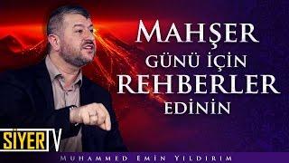 Mahşer Günü İçin Rehberler Edinin | Muhammed Emin Yıldırım (Kısa Video)