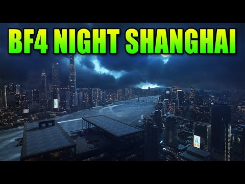 Official Night Map Conversion! - Battlefield 4 Infiltration Of Shanghai