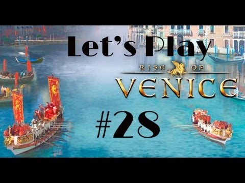 Let's Play Rise of Venice Part 28 - Kicking Genoa's Brass