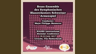 3 Swiss Tunes in the Baroque Style (Arr. W.L.-V. Os for Wind Ensemble) : III. Berner Marsch (Live)