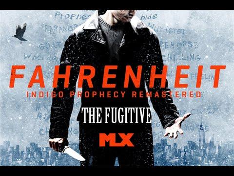 Fahrenheit: Indigo Prophecy Remastered - Episode 7 - The Fugitive