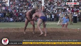 Recorded Live Katra [J&K] Kushti Dangal 02 Oct 2019