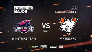 Winstrike Team vs Virtus.pro, EPICENTER Major 2019 CIS Closed Quals , bo1 [Adekvat & Smile]