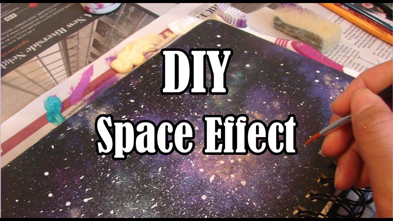 Diy Sketchbook Cover ~ Diy space effect sketchbook painting youtube