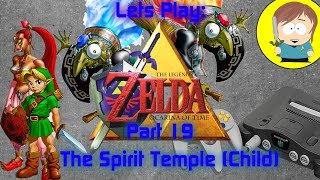 The Legend of Zelda: Ocarina of Time: The Spirit Temple (Child) - Part 19