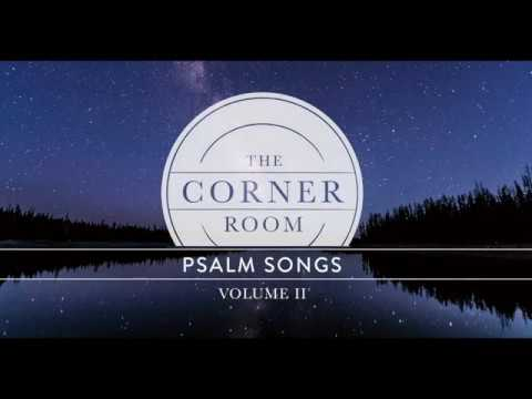 Psalm 100 (Lyric Video) | The Corner Room