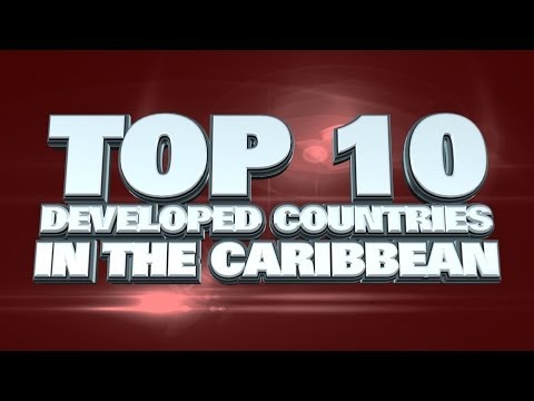 10 Most Developed Countries in the Caribbean 2014