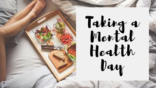 How I Take A Mental Health Day