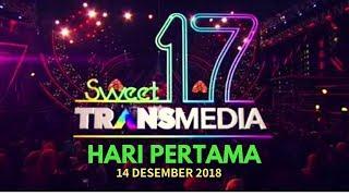 Full  Konser Hut Sweet 17 Transmedia  Hari Pertama, 14 Desember 2018