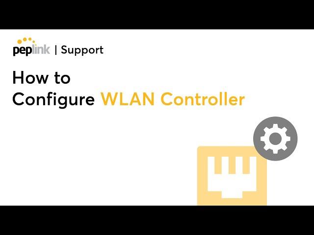 Walkthrough | How to Configure WLAN Controller
