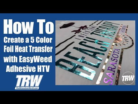 Create A 5 Color Foil Shirt With Easyweed Adhesive And Trw