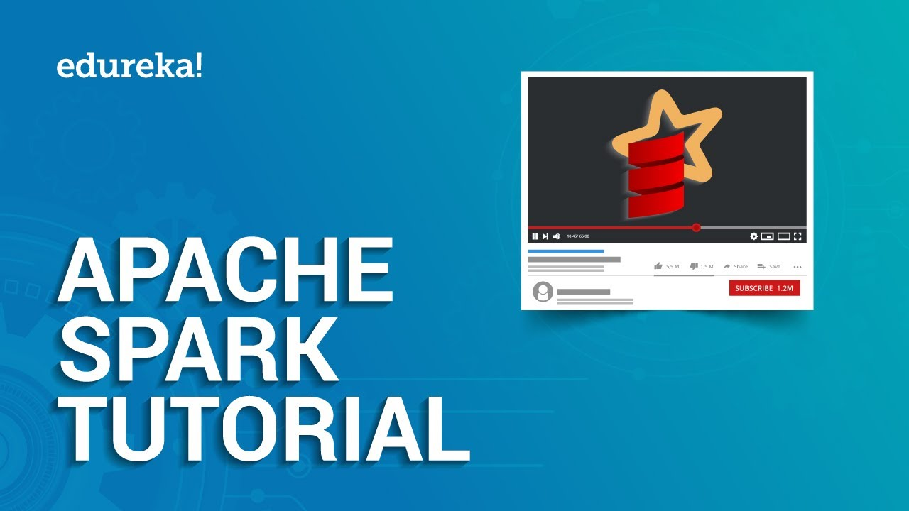 Apache Spark Tutorial | Spark Tutorial for Beginners | Apache Spark  Training | Edureka
