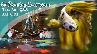 Baixar Oil Painting Grisaille LIVE - Betta fish & Art Chat - Lachri