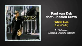 [3.50 MB] Paul van Dyk ft. Jessica Sutta - White Lies - Count Mix