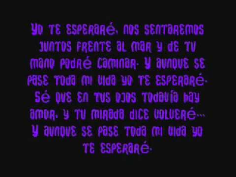 Letra: Yo Te Esperaré - Cali & El Dandee :DD