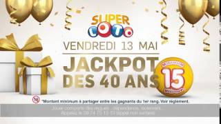 Vendredi 13 mai - Jackpot LOTO des 40 ans