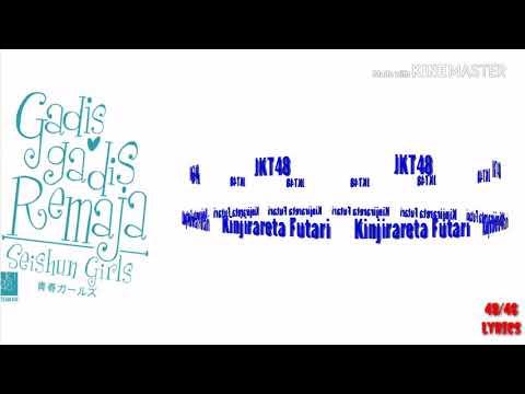 JKT48 ~ Kinjirareta Futari