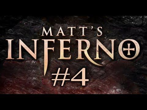 Matt's Inferno (Part 4)