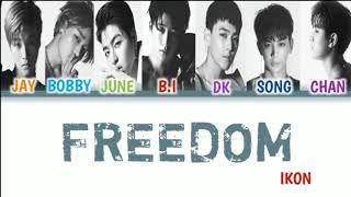 Sub Indo   Ikon  아이콘  – 'freedom  바람 ' Lyrics  Color Coded Ind/rom/han/가사