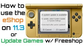 How to Update Games & Access eShop - 11.3.0 CFW - Avoid 11.4 Update with ctr-httpwn- n3DS & o3DS