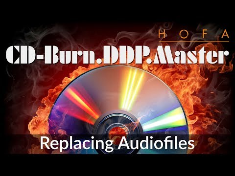 Replacing Audiofiles in HOFA CD-Burn.DDP.Master