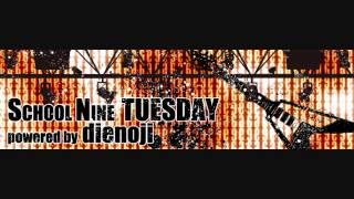 プレイリスト、Analogfish ダイノジのSCHOOL NINE TUESDAY 20130514】 ...