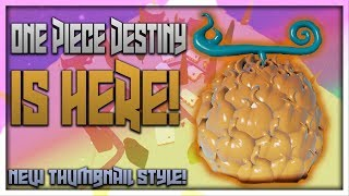 IT HAS BEEN RELEASED! | One Piece Destiny | ROBLOX