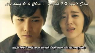 Lee hong ki & Choa - Words I Haven't Said Türkçe altyazılı Mp3
