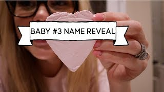 BABY NAME REVEAL & 3 MONTHS PREGNANT UPDATE!