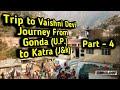 #zevlog4 Trip to Vaishno Devi || journey from Gonda (U.P.) to Katra (J&k)