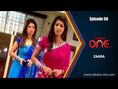 ZAARA || EPISODE -56 || SAHARA ONE || HINDI TV SHOW||