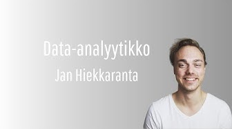 Digiammatit: Data-analyytikko | Jan Hiekkaranta
