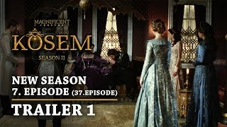 """Magnificent Century Kosem"" New Season - Episode 7 (37.Episode) 