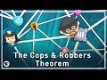Cops and Robbers Theorem | Infinite Series