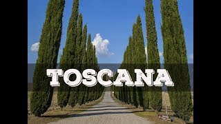 Top 10 cosa vedere in Toscana