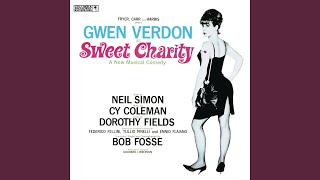 Sweet Charity: Baby, Dream Your Dream