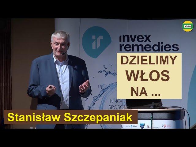 ANALIZA PIERWIASTKOWA WŁOSA - PRAKTYCZNE ZASTOSOWANIE Stanisław Szczepaniak INVEX 2021