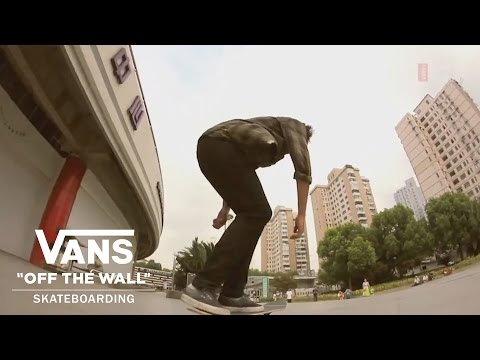 Shanghai Stop | Wish You Were Here Skate Tour | VANS